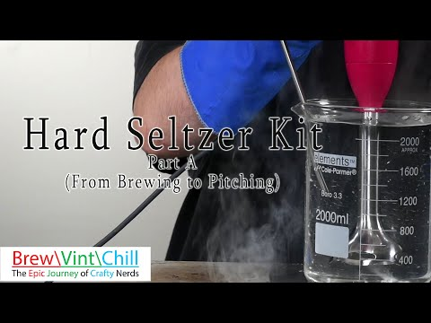 Hard Seltzer Kit Part A (From Brewing To Pitching)