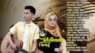 20 Top Hits Terbaik ARIEF & YOLLANDA Full Album Terpopuler 2021 - Lagu Melayu Baper Enak Didengar