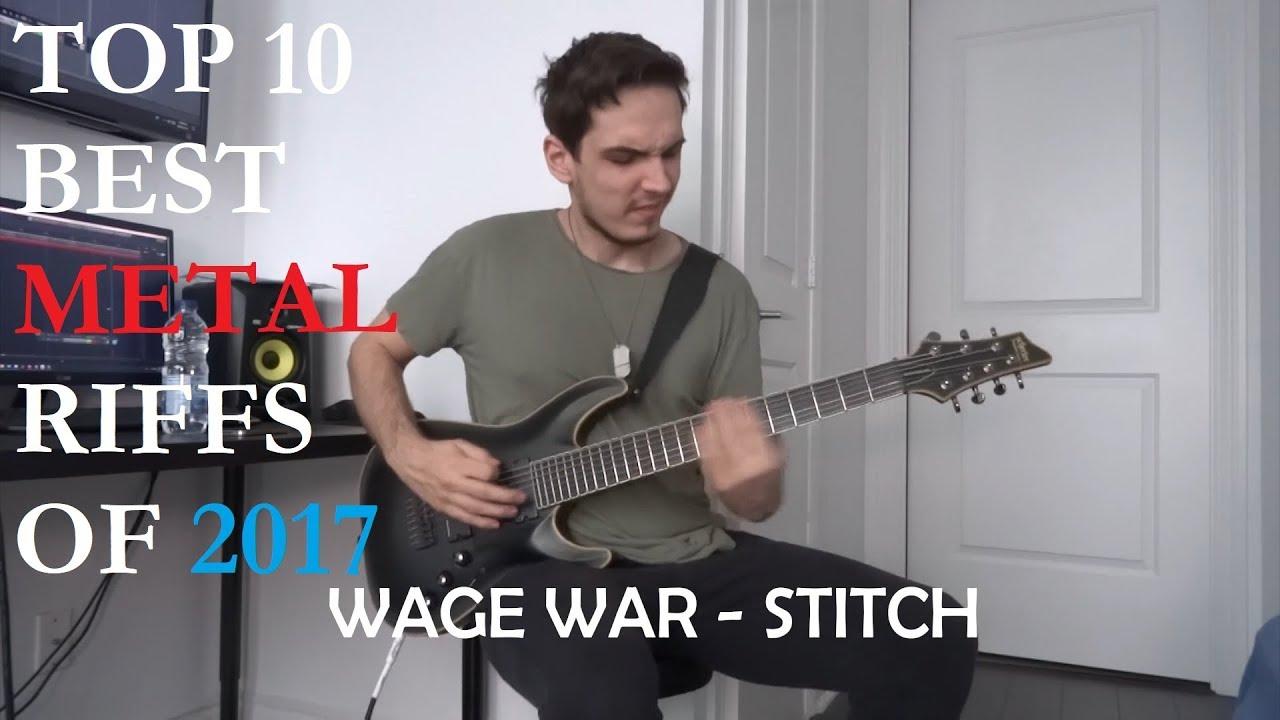 Top 10 Best Metal Riffs Of 2017 Youtube