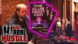 The Club Night Con | The Real Hustle
