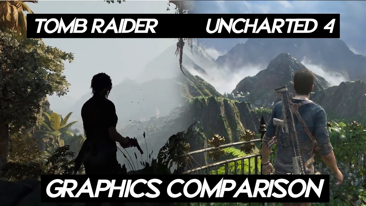 Shadow Of Tomb Raider 2018 Graphics Comparison Vs Uncharted 4