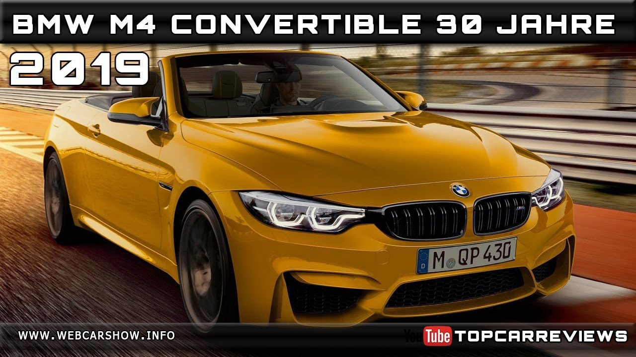 2019 bmw m4 convertible 30 jahre review rendered price specs release date