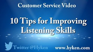 10 Tips to Improve Your Listening Skills - So You Can Provide Better Service