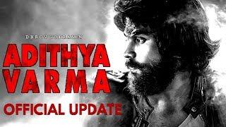AD THYA VARMA Official Update.. Dhruv Vikram  Banita Sandhu  Priya Anand  E4 Entertainment