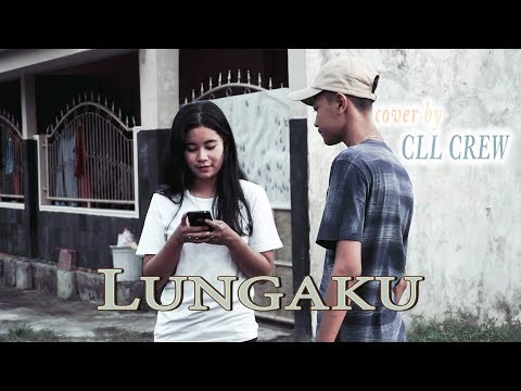 GUYONWATON - LUNGAKU COVER BY CLL CREW (Cover Music Video)