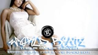 Meffis - Selavi (Cest La Vie) (Radio Edit)