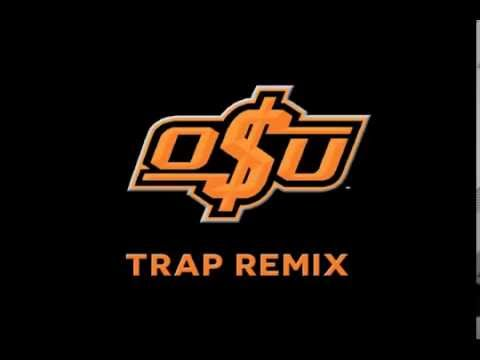 Okstate Trap Remix (Pottsi)