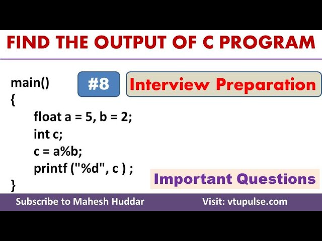 #8 Find the Output, C Programming Question and Answer, Campus Interview Preparation