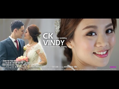 Wedding Cinema | CK &Vindy | E&O | Traditional Chinese Wedding by Digimax Video Productions