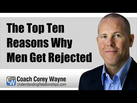 The Top Reasons Why Men Get Rejected