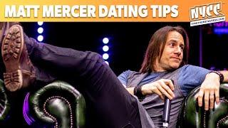 Critical Role fan asks Matt Mercer for Dating Advice