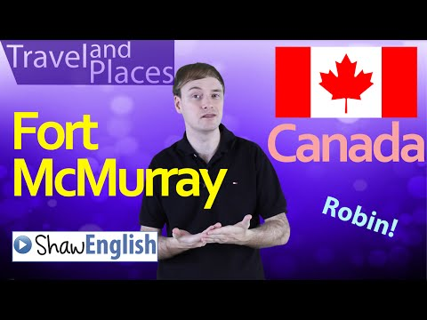 Travel and Places: Fort McMurray
