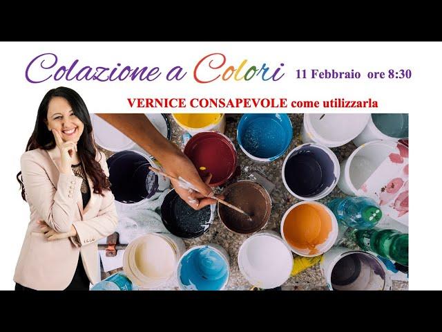 Colazione a colori con Samya- VERNICE CONSAPEVOLE   - 11 FEBBRAIO 2021