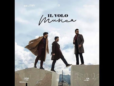 Musica Full Album - Il Volo - 22 Febrario 2019
