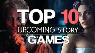 Top 10 NEW Upcoming Story-Rich Games of +2017 | PS4 Xbox One PC