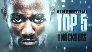 Top 5 Terence Crawford Knockouts
