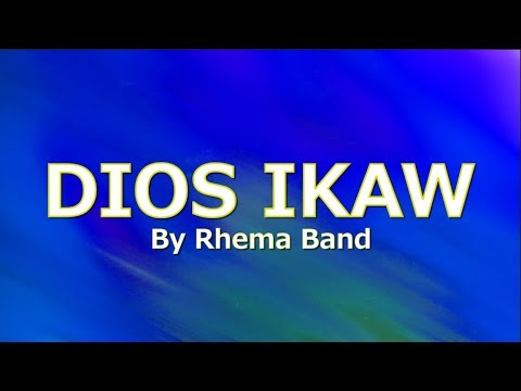 dios-ikaw-with-lyrics-by-rhema-band