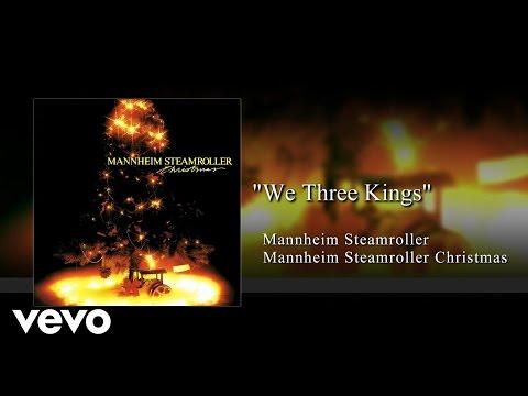 Mannheim Steamroller - We Three Kings (Audio)