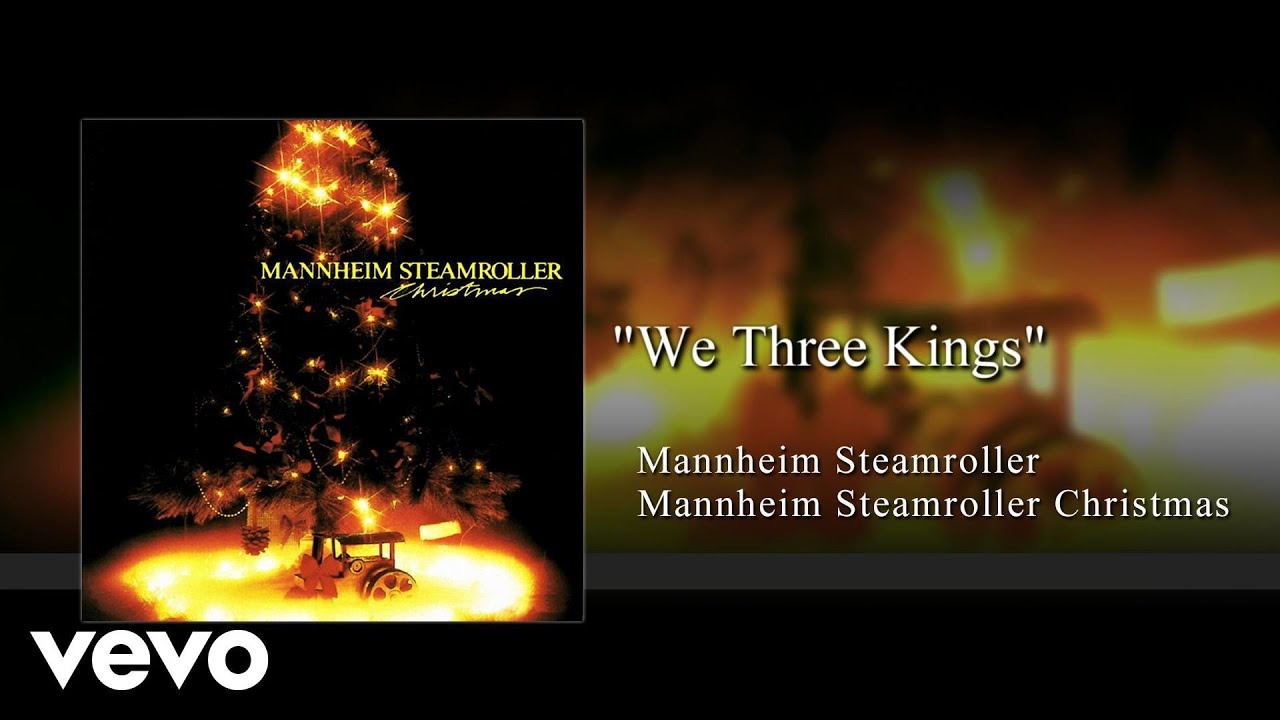 Mannheim Steamroller - We Three Kings (Audio) - YouTube