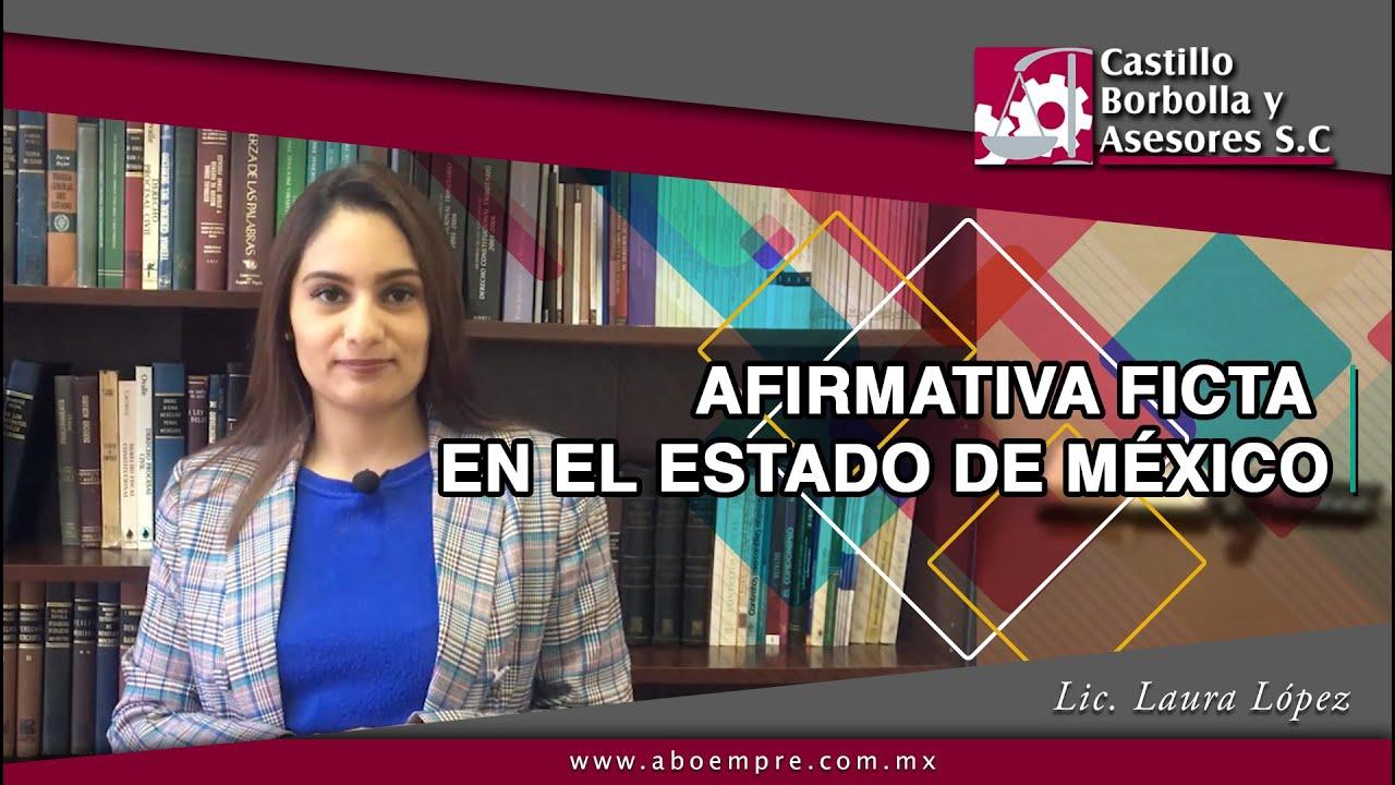 Afirmativa Ficta en el Estado de México