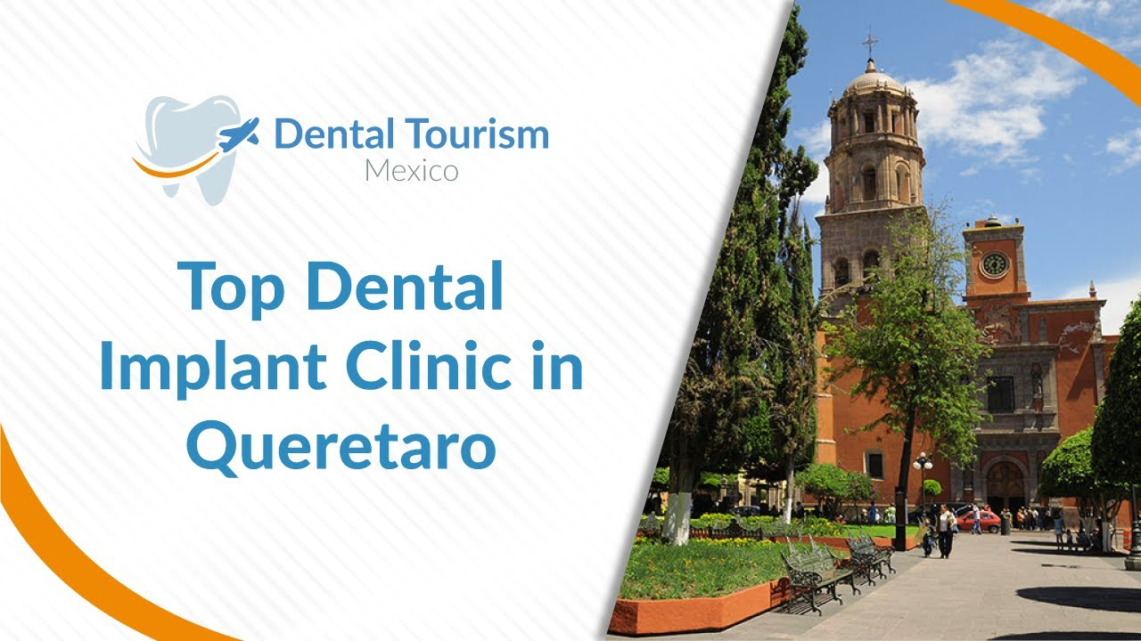 Top Dental Implant Clinic in Queretaro
