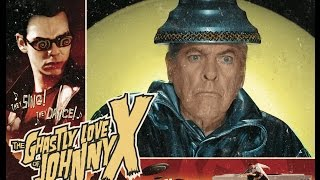 THE GHASTLY LOVE OF JOHNNY X Filming Kevin McCarthy