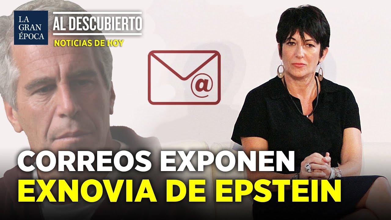 Se publican correos privados entre Epstein y Maxwell | La Gran Época