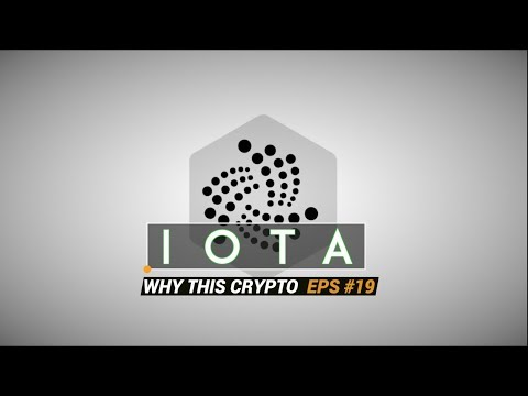Internet Of Things (IOTA) 🌐 Why This Crypto Ep: 19