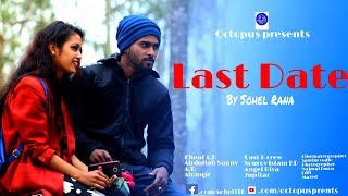 Last date-Bangla new valentines Short film 2019-Sohel Rana-Riya-Sourov-Jupitar-Octopus presents