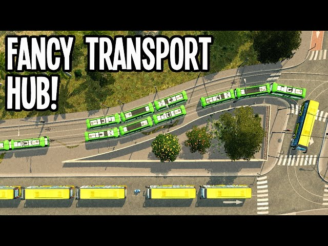 How to Build a Custom Transit Hub for Trams & Buses in Cities Skylines!