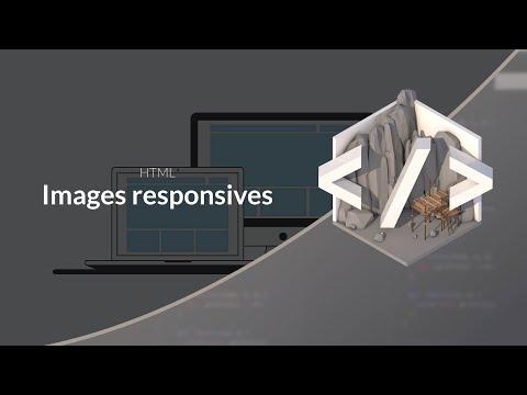 Tutoriel HTML: Images Responsives