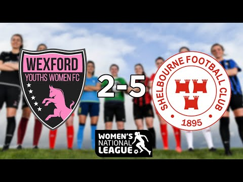 WNL GOALS | Wexford Youths 2-5 Shelbourne