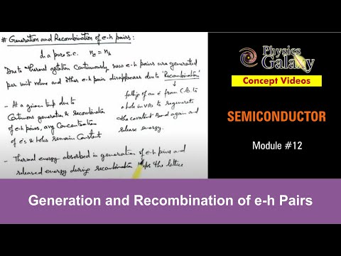 12. Physics|Semiconductor & its Types | Generation and Recombination of e-h Pairs |Ashish Arora