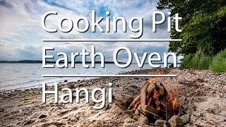 cooking pit earth oven hangi