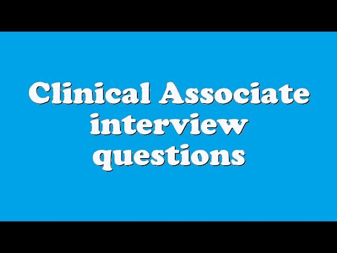 Clinical Associate interview questions