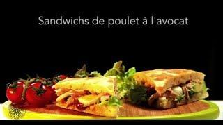 Recette Choumicha :Sandwichs de poulet à l'avocat (VF)