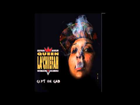 Gifted Gab- Queen La'Chiefah {Full EP}