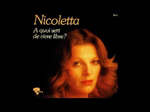 Nicoletta - A quoi sert de vivre libre ? [Audio - 1975]