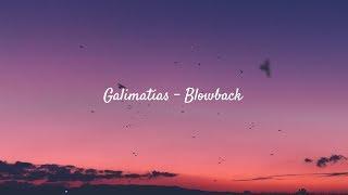 Galimatias - Blowback  🎋[thaisub]