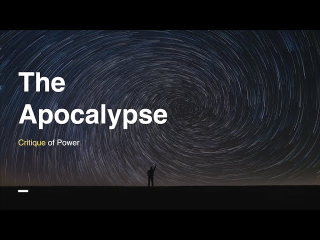 The Apocalypse: Critique of Power
