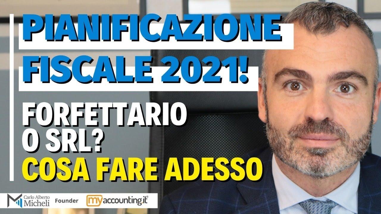 Download Pianificazione Fiscale 2021! forfettario o srl - Cosa Fare adesso   Avv. Carlo Alberto Micheli
