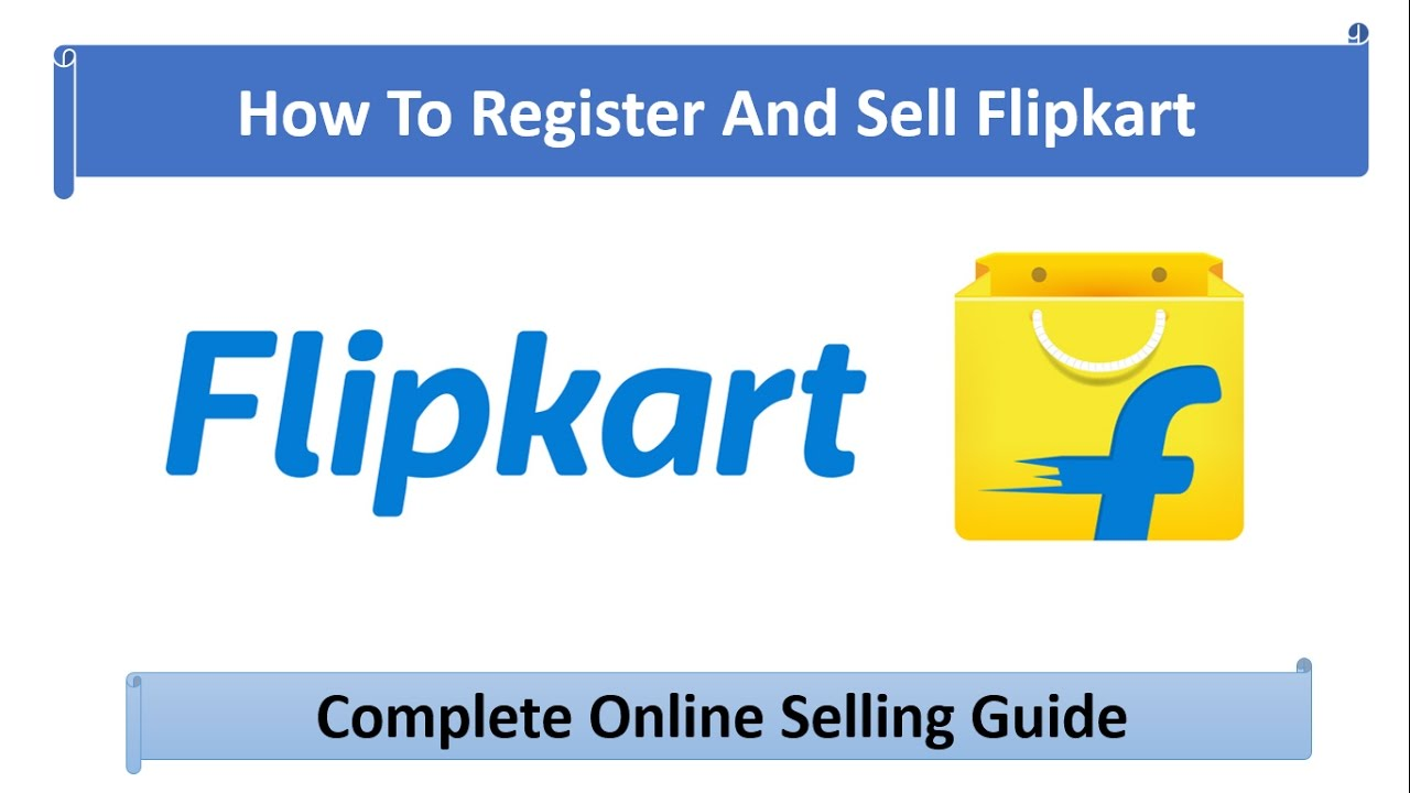 946d7dbcb Learn How to register on Flipkart com marketplace to sell products in Hindi