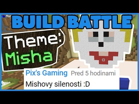 BUILD BATTLE - Vaše témy #2 - MISHA?! w/Morfi - Minecraft SK/CZ