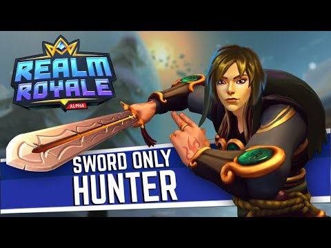 The SWORD Hunter | Realm Royale Sword-Only Challenge