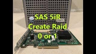 كيفية إنشاء Raid 0 أو 1 مع SAS 5iR تحكم UN939 GU186 UCS-51