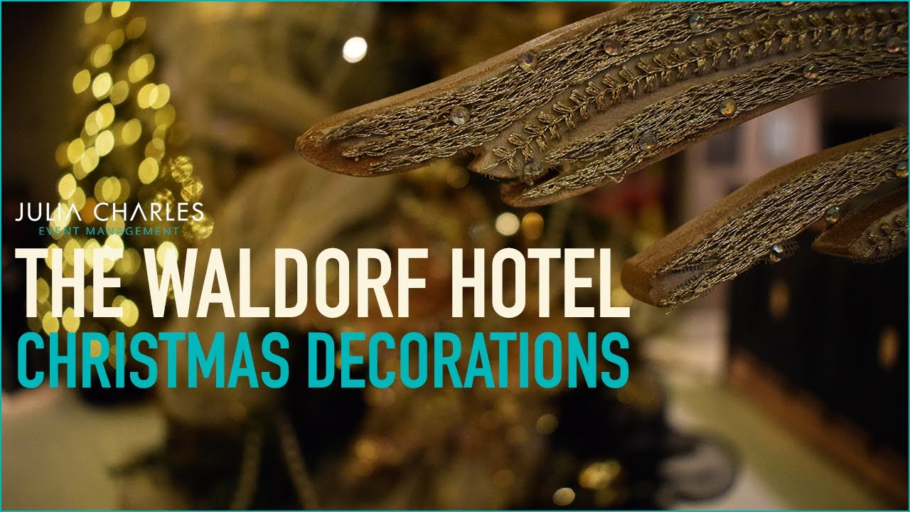 Setting Up The Waldorf Hotel Christmas Decorations Youtube