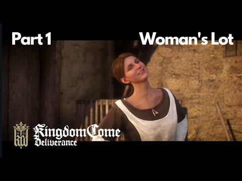Kingdom Come: Deliverance : A Woman's Lot Part 1 |