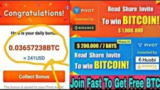 Pivot New Update Earn Unlimited Power  Without Refer Earn money 10$