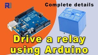 How to use relay with Arduino to control AC or DC load drive relay