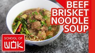 Chinese Beef Brisket Noodle Soup Recipe - Hong Kong Style! | Wok Wednesdays